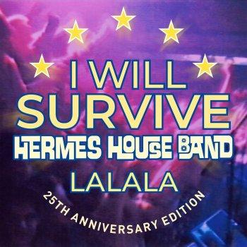 Testi I Will Survive - Lalala (25th Anniversary Edition)