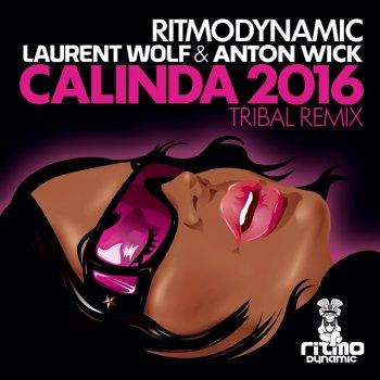 Testi Calinda 2016 (Laurent Wolf & Anton Wick Tribal Remix)