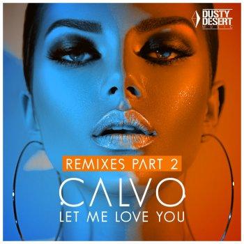 Testi Let Me Love You (Remixes, Pt. 2)