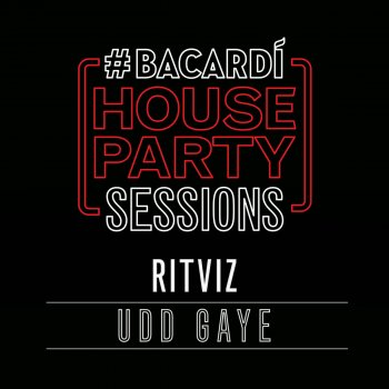 Udd Gaye - Bacardi House Party Sessions lyrics – album cover