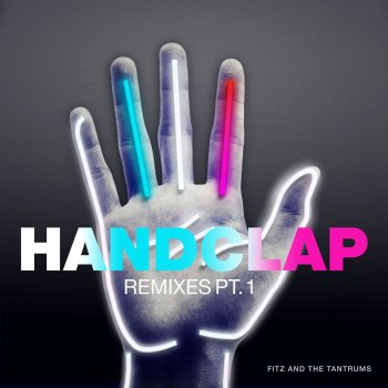 HandClap - Myles Travitz Remix by Fitz and The Tantrums feat. Myles Travitz - cover art