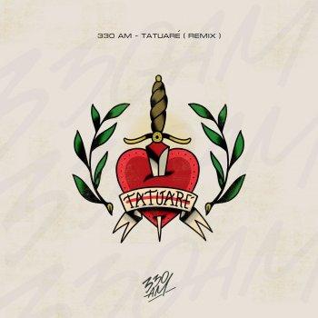 Tatuare (Remix) by 330am - cover art