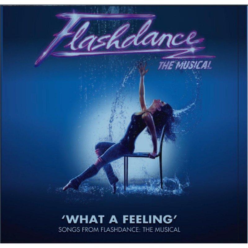 Lyric flashdance lyrics : Flashdance the Musical Studio Cast - Here and Now Lyrics | Musixmatch