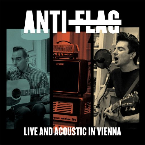 Anti-Flag - This Is The End - Live And Acoustic In Vienna Lyrics