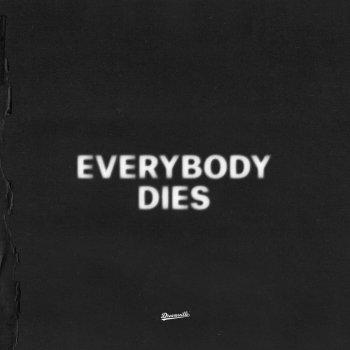 Testi everybody dies