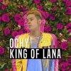 King of Lana lyrics – album cover