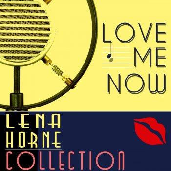Testi Lena Horne: The Collection 'Love Me Now'