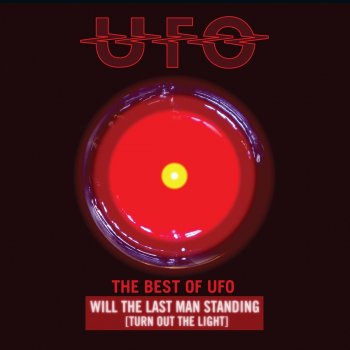 Testi Will the Last Man Standing (Turn Out the Light): The Best of UFO