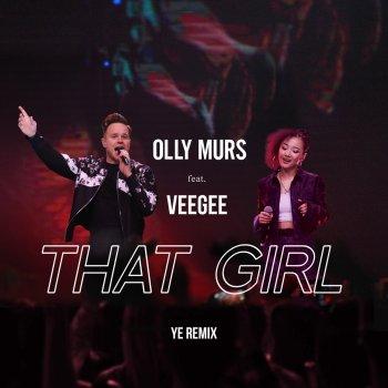 Testi That Girl (feat. Veegee) [Ye Remix]