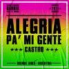 Alegria Pa´ Mi Gente - Cumbia Remix