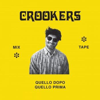 Crookers mixtape: Quello dopo, quello prima lyrics – album cover