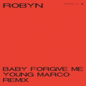 Testi Baby Forgive Me (Young Marco Remix) - Single