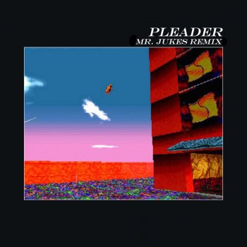 Testi Pleader (Mr. Jukes Remix)