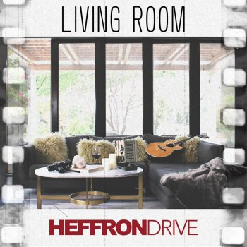 Living Room Heffron Drive   Lyrics