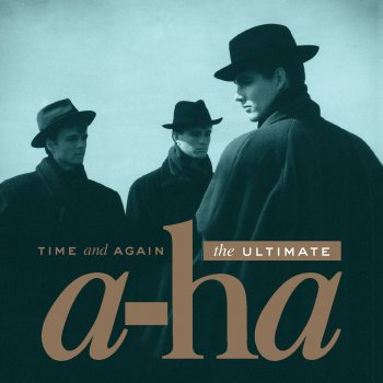 Testi Time And Again: The Ultimate a-ha
