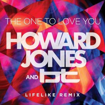 Testi The One to Love You (feat. BT) [The Lifelike Mix] - Single