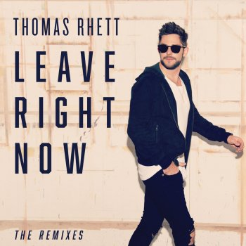 Testi Leave Right Now (The Remixes)