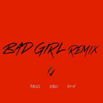 Testi BAD GIRL(Remix)