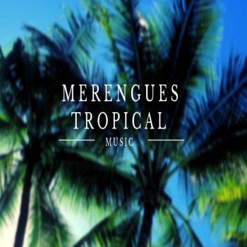 Testi Merengues Tropical Music