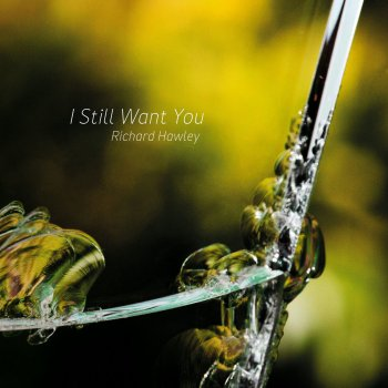 Testi I Still Want You