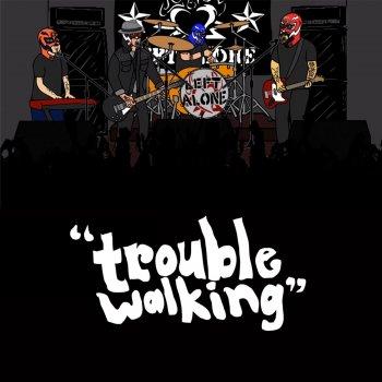 Testi Trouble Walking