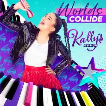 Letra de worlds collide de kally 39 s mashup cast feat maia for Habitacion de kally s mashup