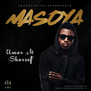 Masoya by Umar M Shareef album lyrics | Musixmatch - Song