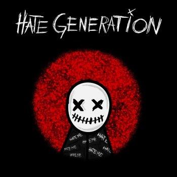 Testi HATE GENERATION