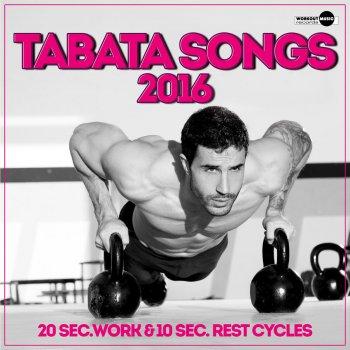 Testi Tabata Songs 2016 (20 Sec. Work & 10 Sec. Rest Cycles)