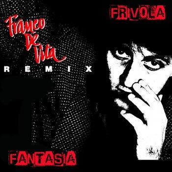 Testi Frívola Fantasía Remix