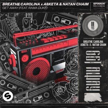 Get Away (feat. Rama Duke) by Breathe Carolina feat. Asketa & Natan Chaim & Rama Duke - cover art