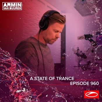 Testi Asot 960 - A State of Trance Episode 960