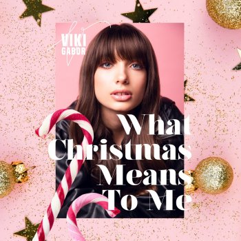 Testi What Christmas Means To Me - Single