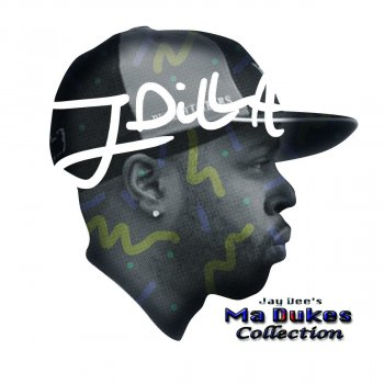 Testi Jay Dee's Ma Dukes Collection
