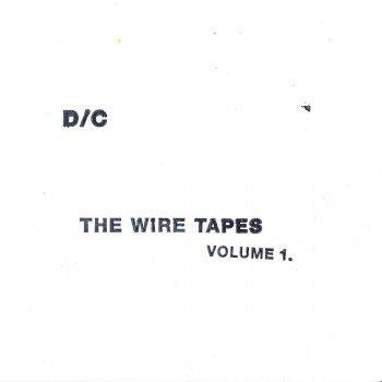 Testi The Wire Tapes, Vol. 1