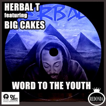 Word to the Youth (feat. Big Cakes) - cover art