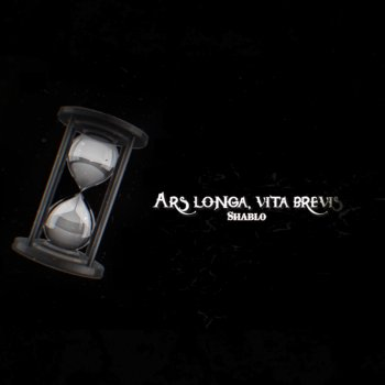 Testi Ars Longa, Vita Brevis