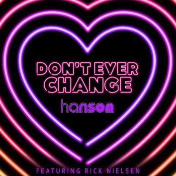 Testi Don't Ever Change (feat. Rick Nielsen) - Single