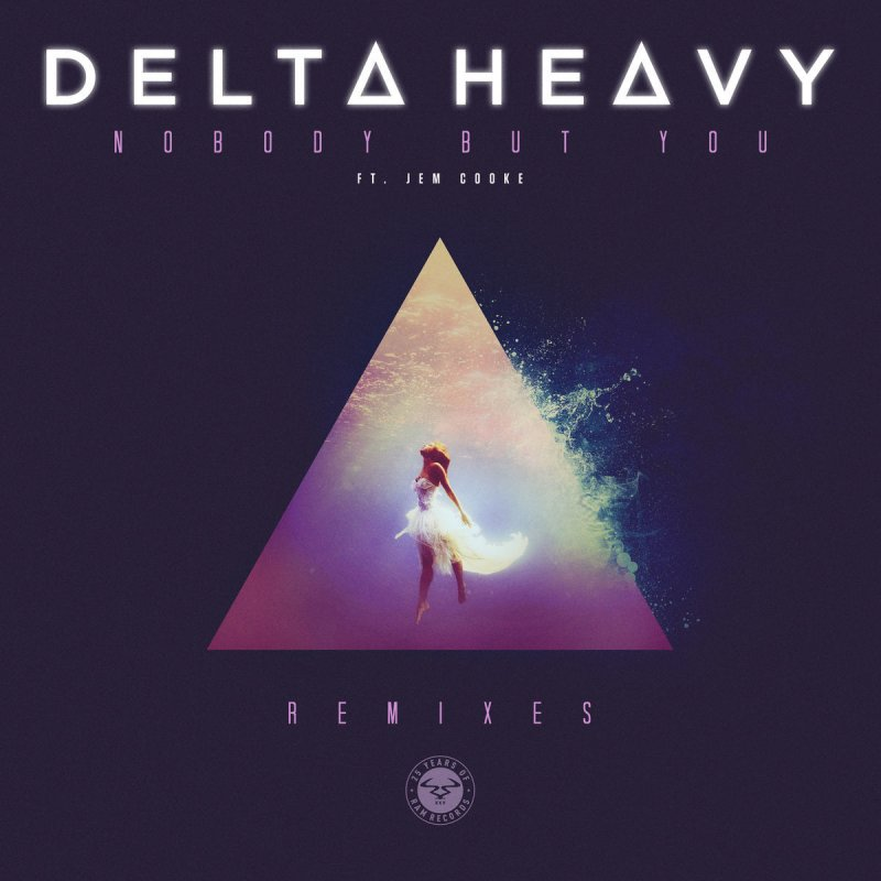 Delta Heavy Feat Jem Cooke Nobody But You Vip Lyrics Musixmatch I can't let you leave. delta heavy feat jem cooke nobody