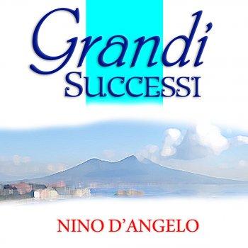 Testi Nino D'Angelo Grandi Successi