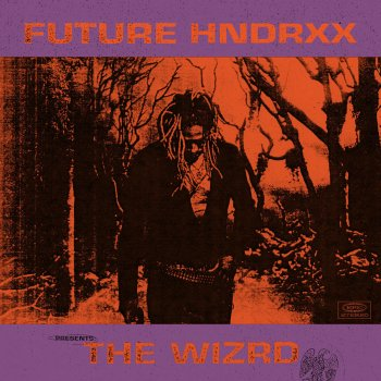 Future Hndrxx Presents: The WIZRD lyrics – album cover