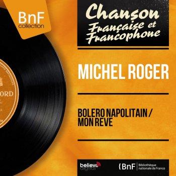 Testi Bolero napolitain / Mon rêve (feat. Freddy Carrara et son orchestre) [Mono Version]
