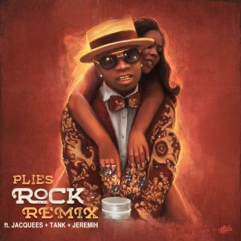 Rock (RnB Remix) [feat  Jacquees, Tank & Jeremih] by Plies