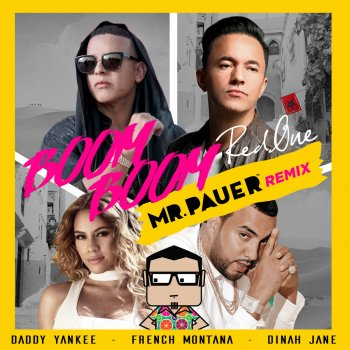Boom Boom - Mr. Pauer Remix by RedOne feat. Daddy Yankee, French Montana, Dinah Jane & Mr. Pauer - cover art