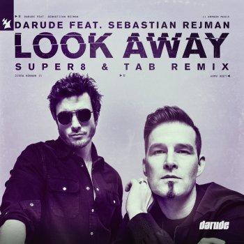 Testi Look Away (feat. Sebastian Rejman) [Super8 & Tab Remix] - Single