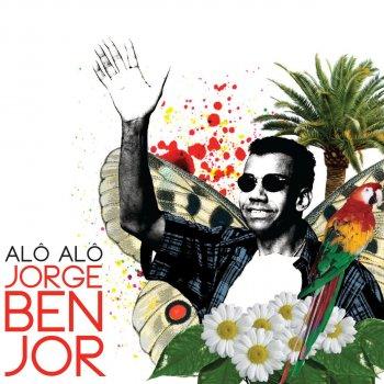 Testi Alô alô Jorge Ben Jor