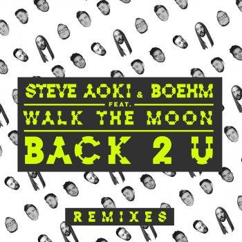 Back 2 U - Breathe Carolina Remix by Steve Aoki, Boehm, WALK THE MOON & Breathe Carolina - cover art