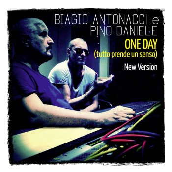 Testi One Day (Tutto prende un senso) [New Version]