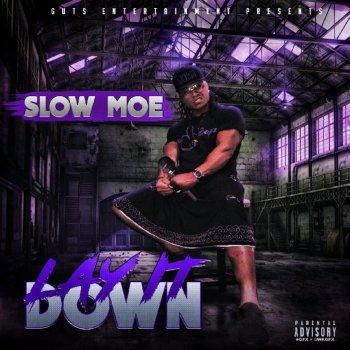 Slow Moe - Lay It Down Lyrics