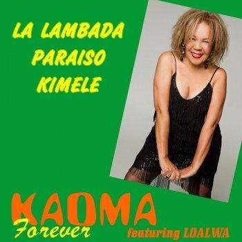 Testi Kaoma Forever (feat. Loalwa)